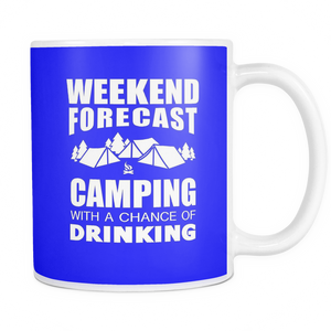 Mugs 11oz weekend forecast camping drinking CAMP2005