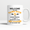 Mugs 11oz welcome to our campsite CAMP2022