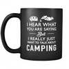 Mugs black 11oz i really just want to talk about camping camp2089
