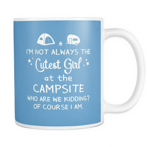 Mugs not always the cutest girl at the campsite camping cups coffee camp2069
