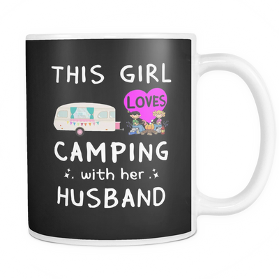 Mugs White ceramic 11oz girl loves camping with her husband cups coffee camp2073