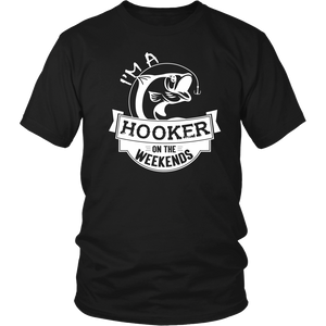 Shirt Hooker on the weekends Fishing FIS1005