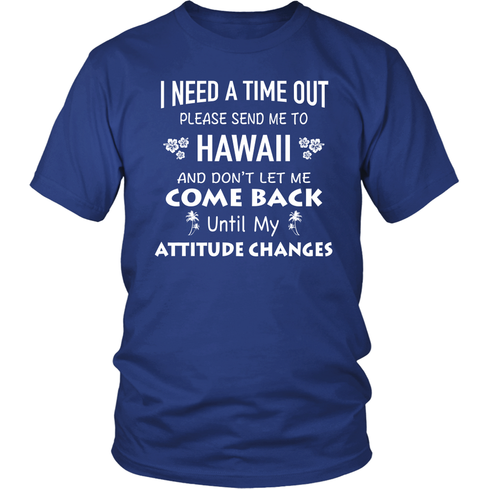 Shirt Please send me to Hawaii haw1025