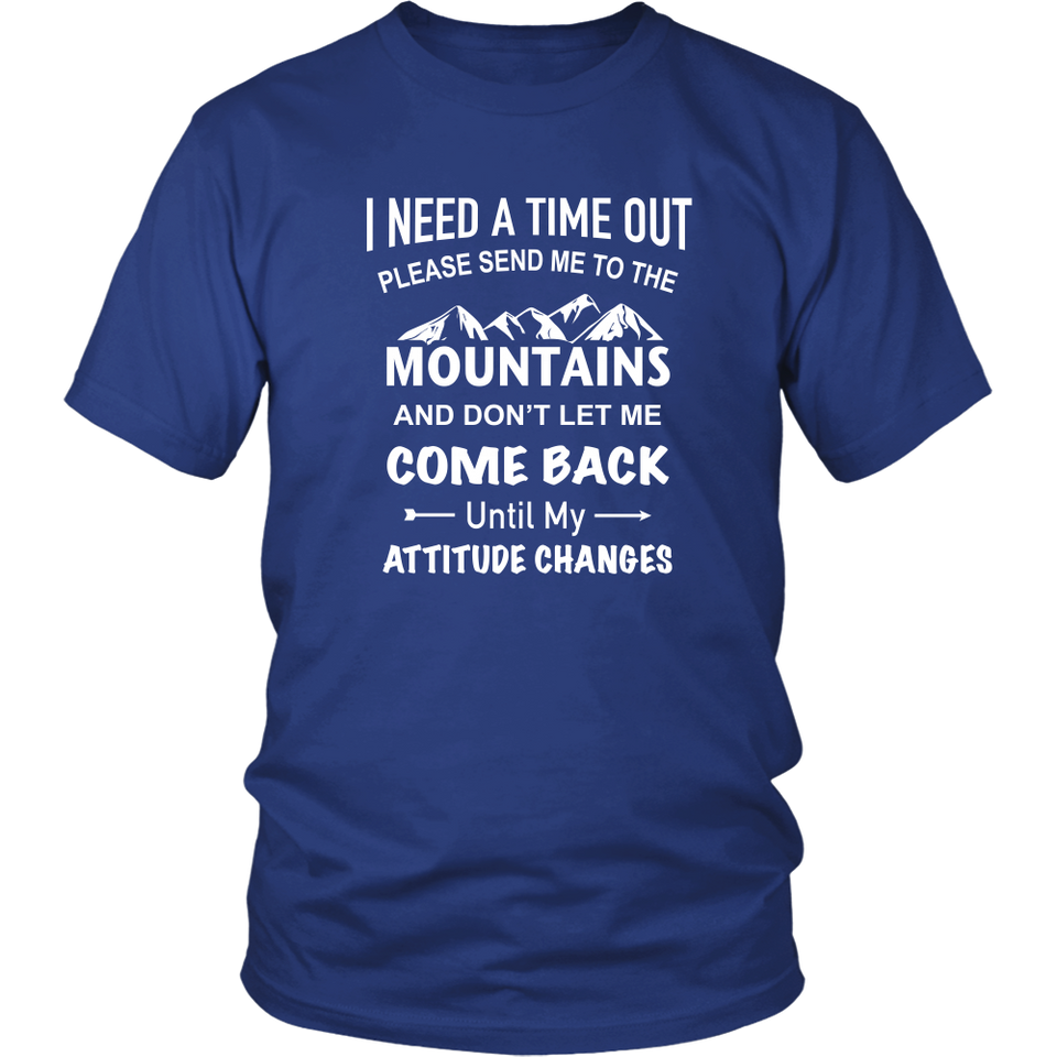 Shirt Please send me to the mountains MT1001
