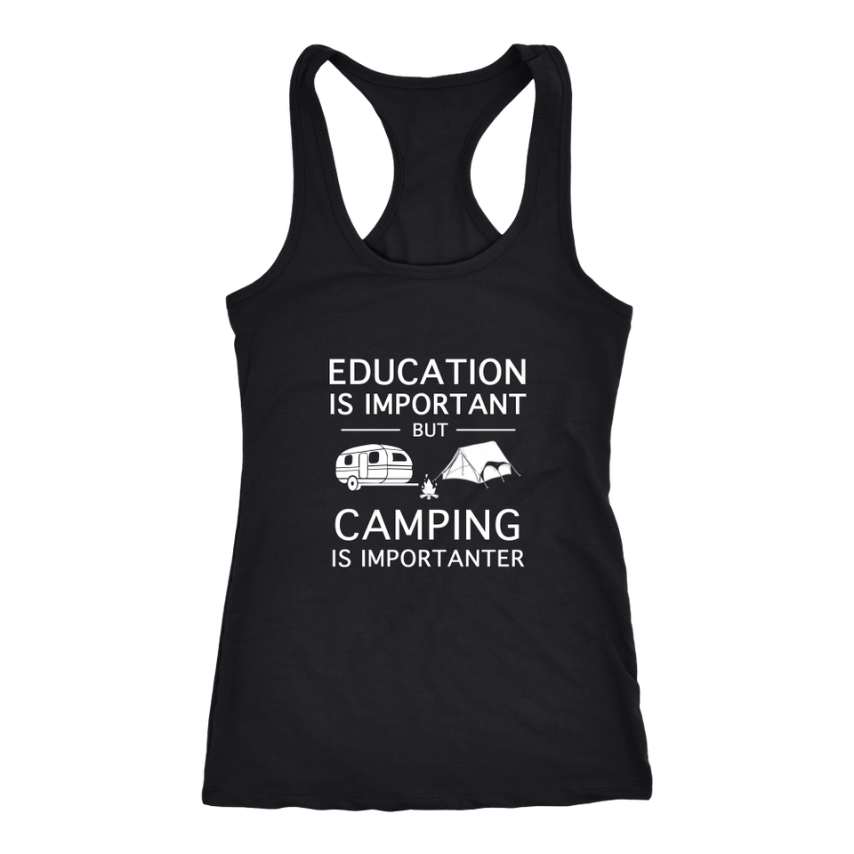 Shirts education is important but camping is importanter camp1088