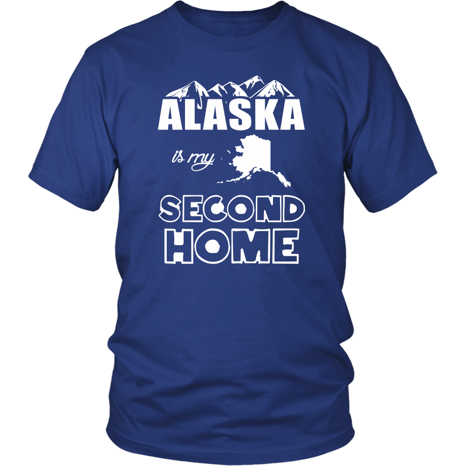 T-Shirt alaska is my second home ALA1005
