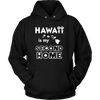 T-Shirt hawaii is my second home HAW1031