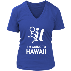 T-shirt hoodie i'm going to hawaii haw1036