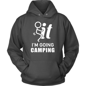 T-shirts hoodie i'm going camping hoodies sweatshirts Vnecks long sleeves CAMP1068