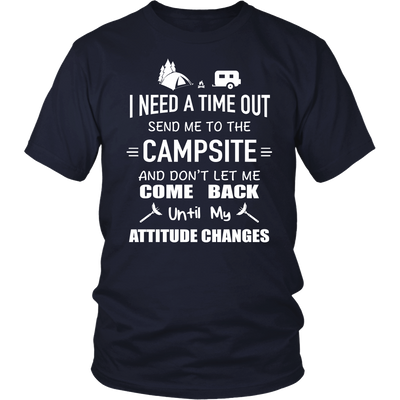 T-Shirts i need a time out send me to the campsite camping hoodies sweatshirts Vnecks long sleeves CAMP1025