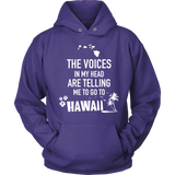 THE VOICES IN MY HEAD ARE TELLING HAWAII HAW1017