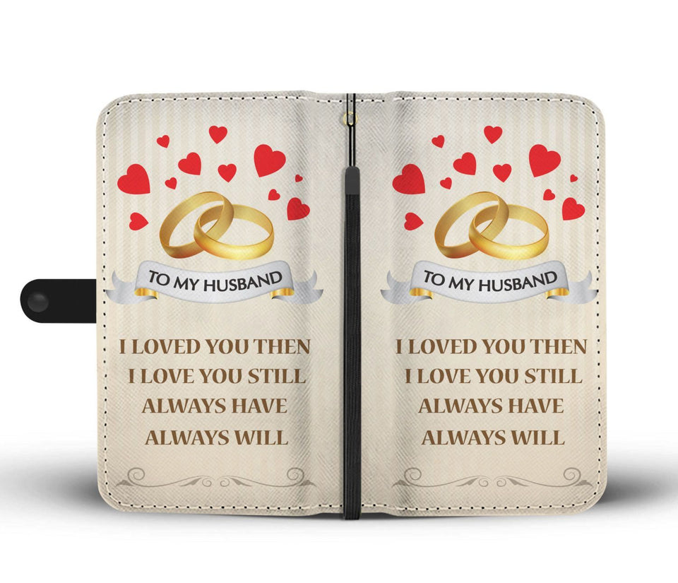to my husband i love you Wallet Phone Case