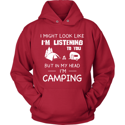 Tshirt in my head i'm camping hoodies sweatshirts Vnecks long sleeves CAMP1016