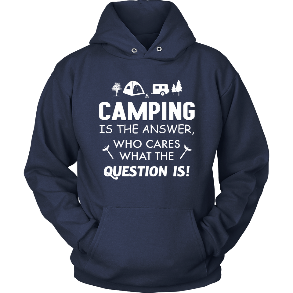 tShirts camping is the answer hoodies sweatshirts Vnecks long sleeves CAMP1037