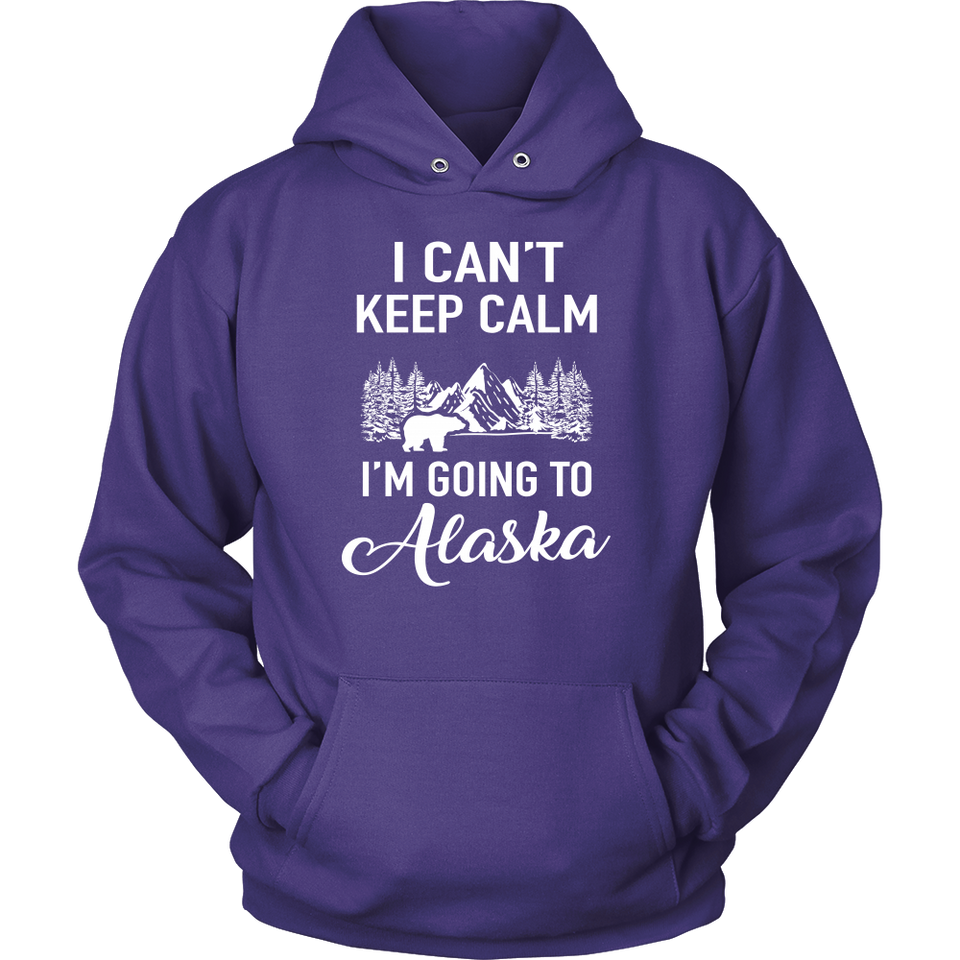 Tshirts can't keep calm going to Alaska hoodies love sweatshirts Vnecks long sleeves ala1010
