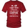 Tshirts go to camping therapy not come back at all sweatshirts Vnecks long sleeves tank top camp1071