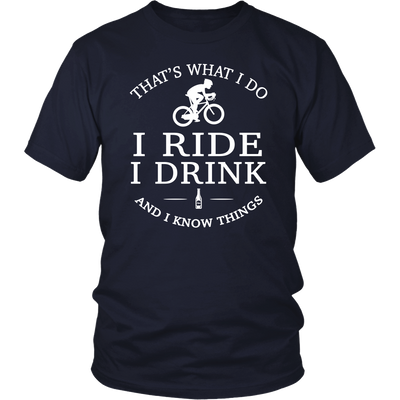 tShirts i ride i drink i know things bicycle road bike hoodies sweatshirts Vnecks long sleeves tank top cyc1008