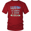 tShirts surfing is always a good idea surf hoodies sweatshirts Vnecks long sleeves tank top sf1004
