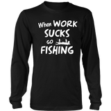 WHEN WORK SUCKS GO FISHING FIS1002
