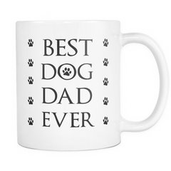 Best Dog Dad Ever Coffee Mug, gifts for dad, gift ideas for men, birthday gifts for him, father's day gifts, personalized coffee mugs, custom coffee mugs