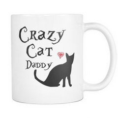 Crazy Cat Daddy Coffee Mug, gifts for dad, gift ideas for men, birthday gifts for him, father's day gifts, personalized coffee mugs, funny mug