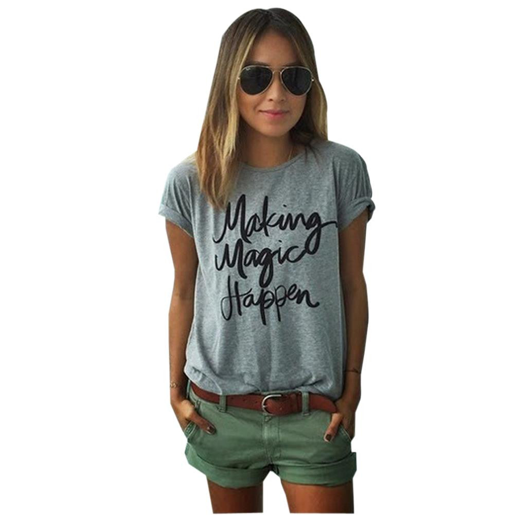 Making Magic Happen Print Letter T Shirt Women Top tshirt Women T Shirt Casual tshirt Tee Femme Summer Vogue T-shirt