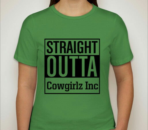 Straight Outta Cowgirlz Inc Short Sleeve T-Shirt