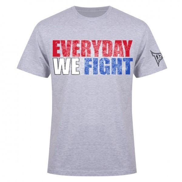 TAPOUT EVERYDAY WE FIGHT T-SHIRT - HEATHER GREY - MMAoutfit