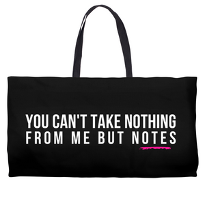 Nothing But Notes Weekender Totes