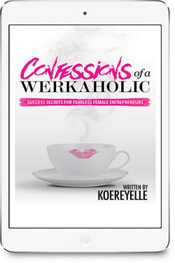 Confessions of a WERKaholic -Digital Download-