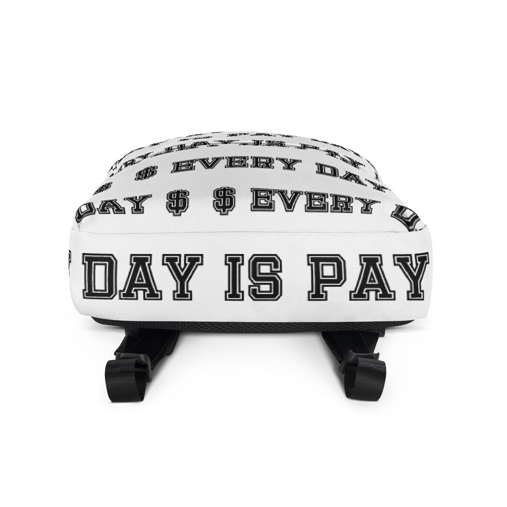 EVERYDAY IS PAYDAY BACKPACK
