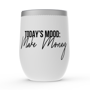 Today's Mood Stemless Wine Tumblers