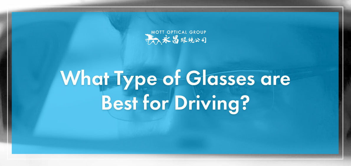 Eyeglasses for Driving