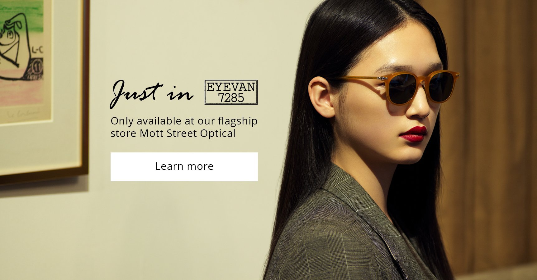 Just In: EYEVAN 7285 | Mott Optical Group