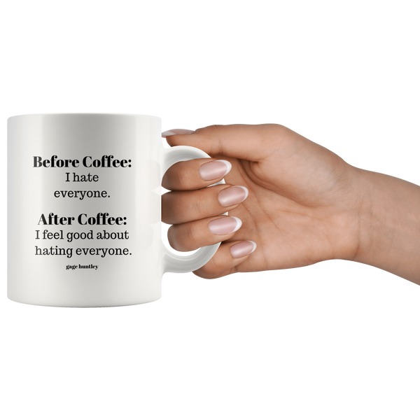 Before Coffee- Coffee Mug