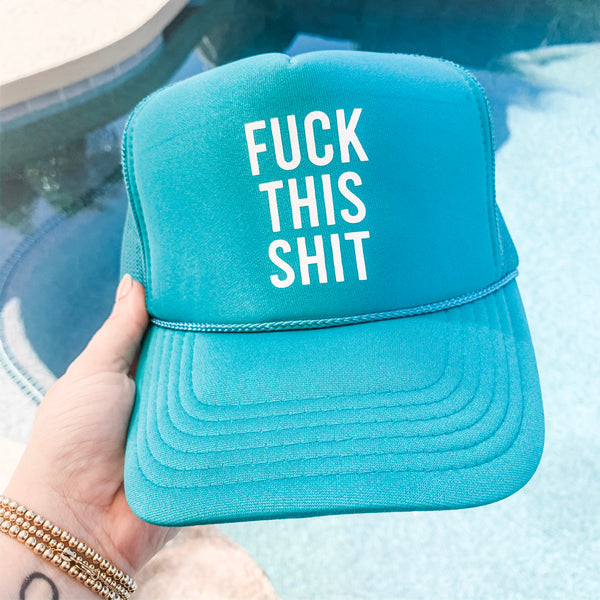Fuck This Shit Trucker Hat- Blue
