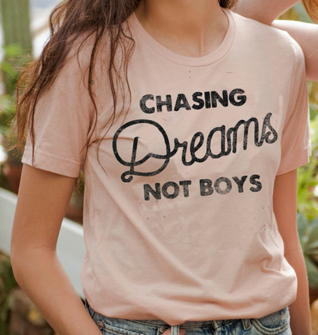Chasing Dreams NOT Boys Adult Tee