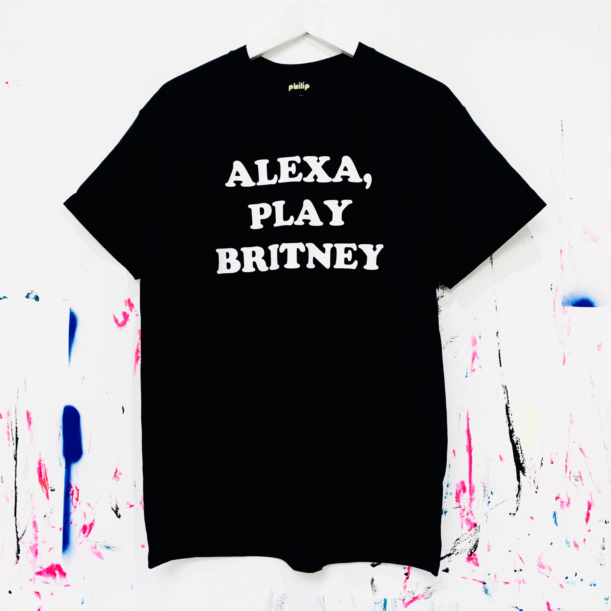 ALEXA, PLAY BRITNEY T-Shirt