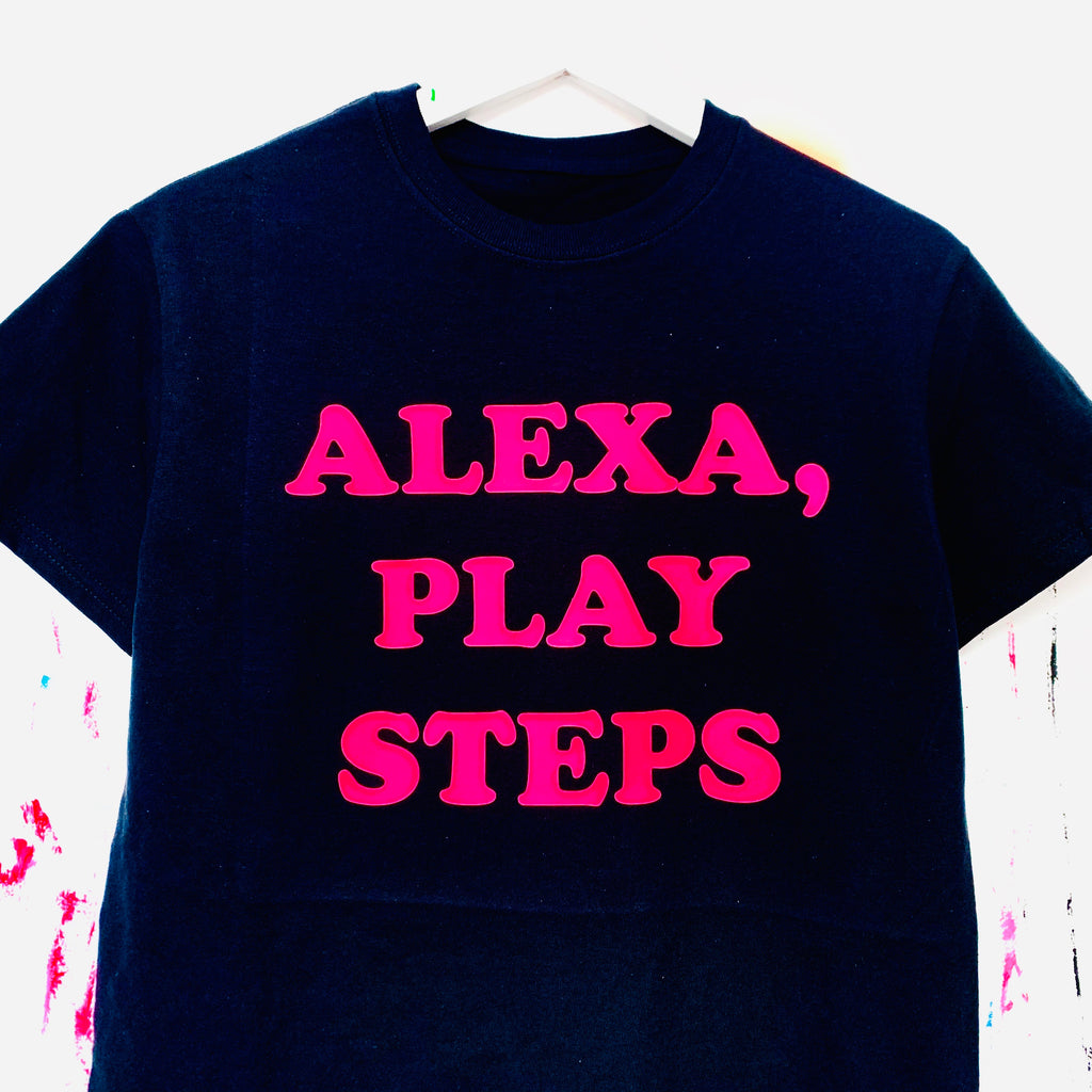 Alexa, Play Steps T-Shirt