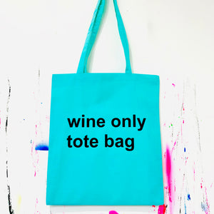 WINE ONLY TOTE BAG