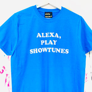Alexa, Play Showtunes T-Shirt