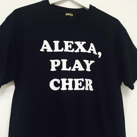 ALEXA, PLAY CHER T-Shirt