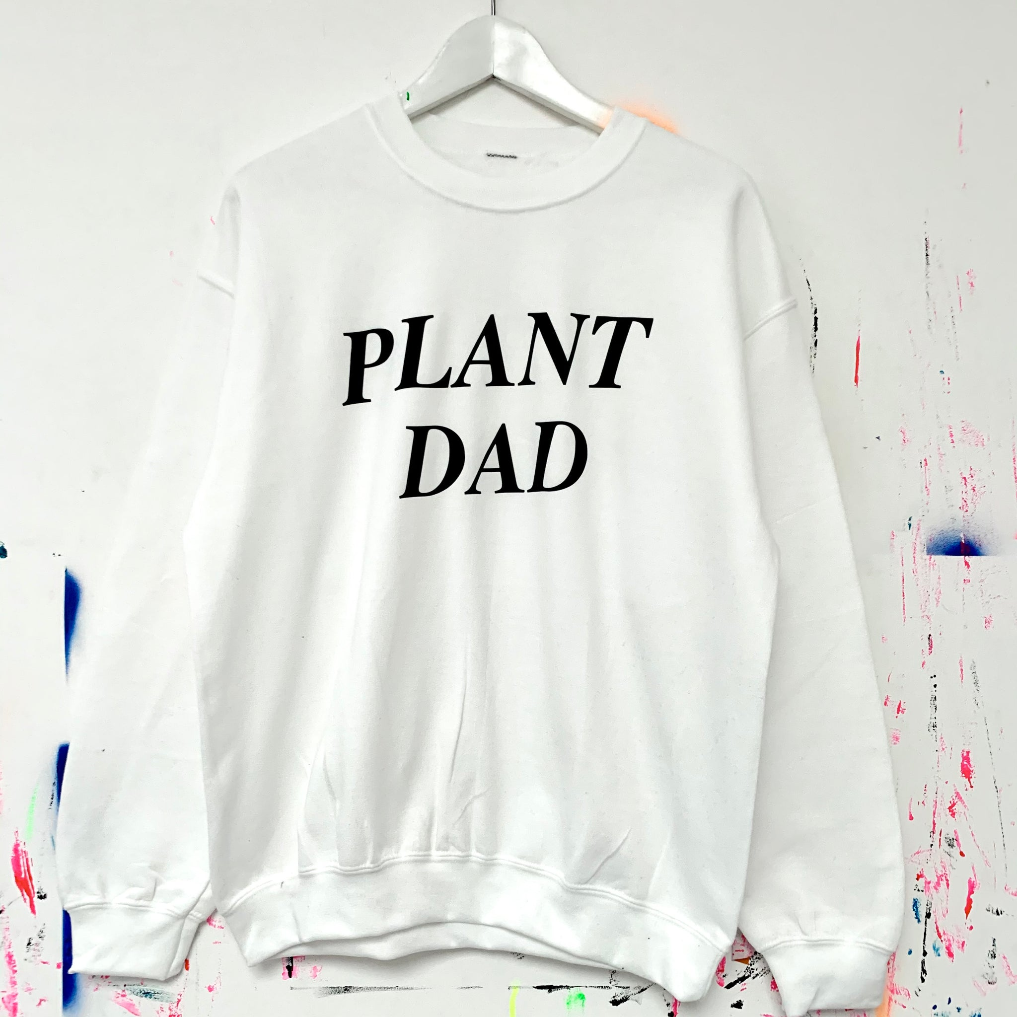 Plant Dad Sweatshirt - White