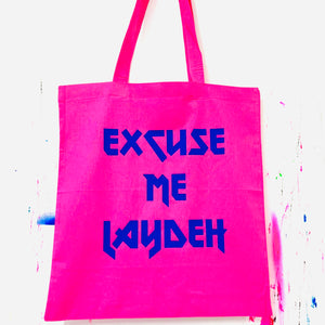 EXCUSE ME Tote Bag