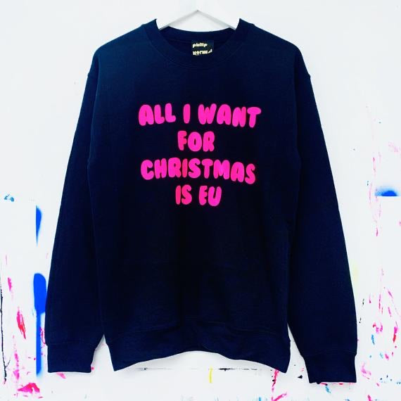 All I Want For Christmas Is EU Sweatshirt