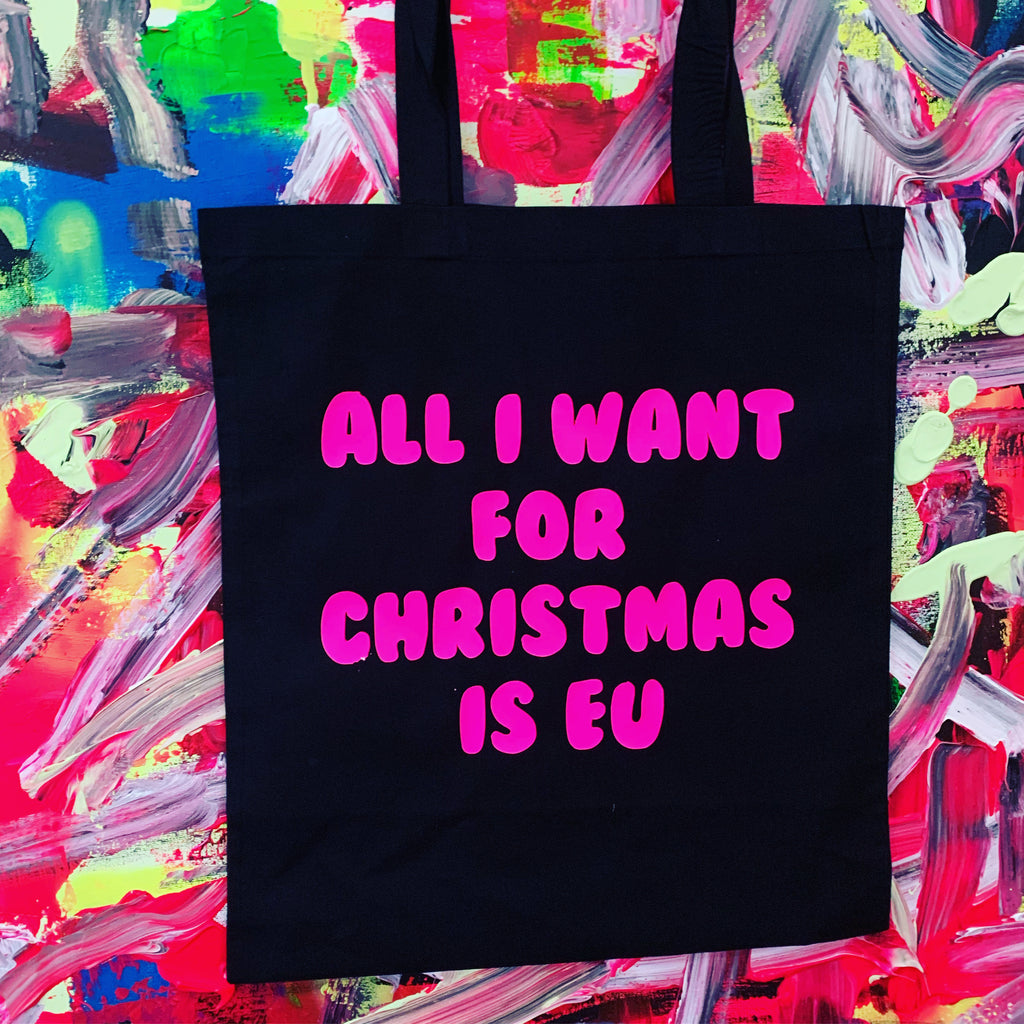 All I Want For Christmas Is EU Tote Bag