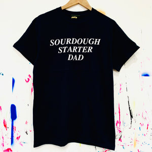 SOURDOUGH STARTER DAD T-Shirt