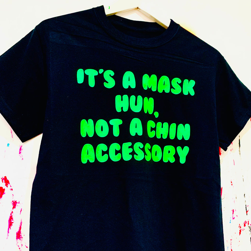 It's A Mask Hun T-Shirt