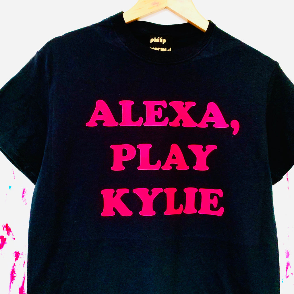 Alexa, Play Kylie T-Shirt