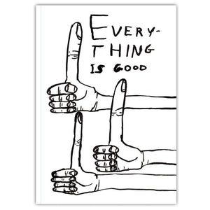Everything Is Good Notebook A5